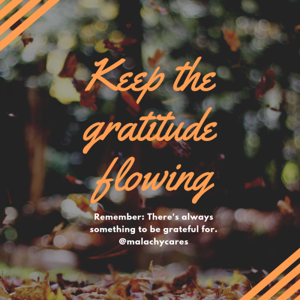 Keep the gratitude flowing