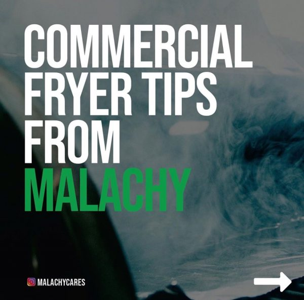 Commercial Fryer Tips From Malachy