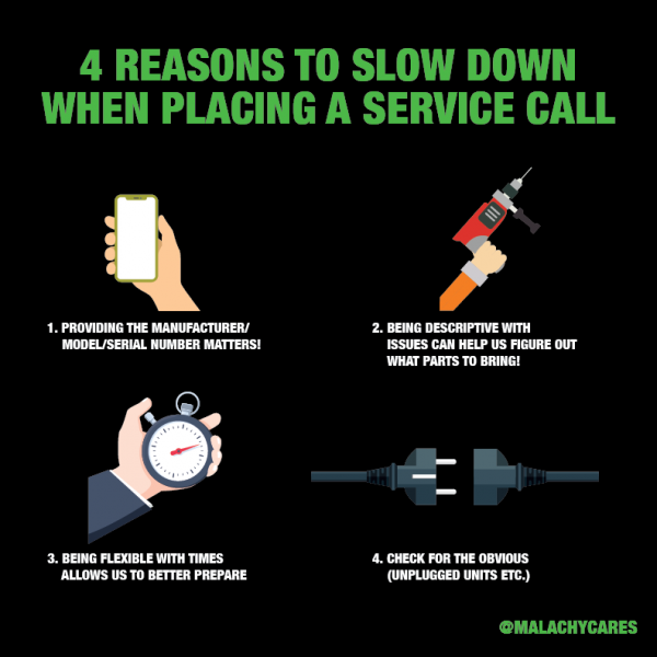4 Reasons to Slow Down When Placing A Service Call